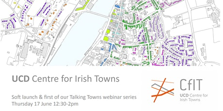 Centre for Irish Towns soft launch & 1st in 'Talking Towns' seminar series tickets