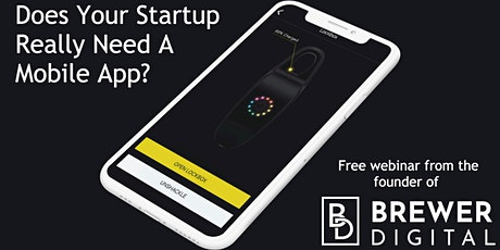 Does Your Startup Really Need A Mobile App? Free Webinar tickets