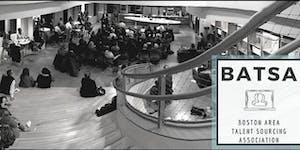 Boston Area Talent Sourcing Association (BATSA)...