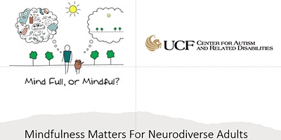 Mindfulness Matters for Nerodiverse Adults   #3629