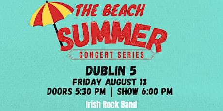 The Beach Summer Concert Series: August 13th | Dublin 5 tickets