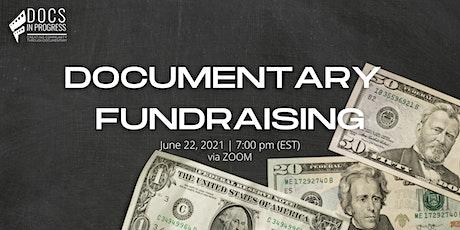 Documentary Fundraising tickets