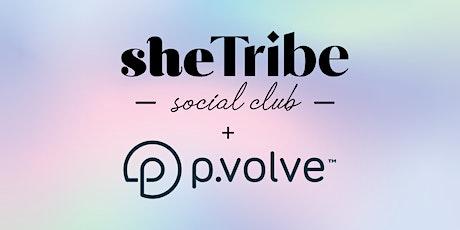 sheTribe Social Club x P.volve Workout + Mimosas + Raffles! tickets
