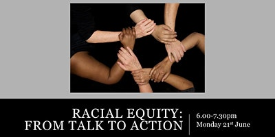 From Talk to Action: Next Steps on our Racial Equity Journey