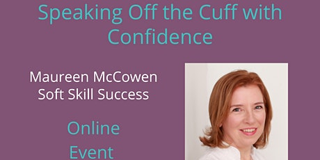 Speaking Off the Cuff with Confidence tickets