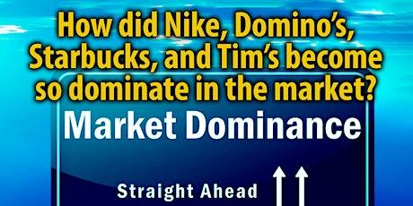 Market Dominance - Straight Ahead tickets