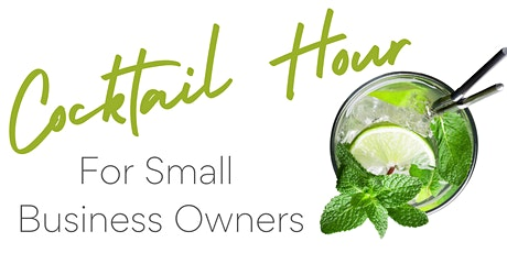 Copy of Cocktails & Zoom for Small Business Owners tickets