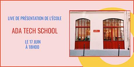 Présentation d'Ada Tech School - LIVE 17/06 billets