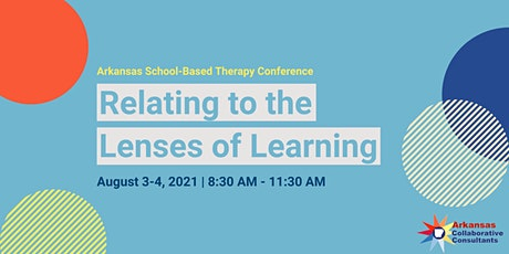 AR School-Based Therapy Conference: Relating to the Lenses of Learning tickets