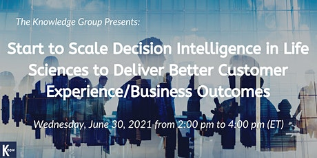Scale Decision Intelligence in Life Sciences to Deliver Customer Experience tickets