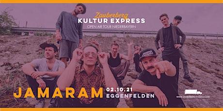 Jamaram • Eggenfelden • Zauberberg Kultur Express Tickets