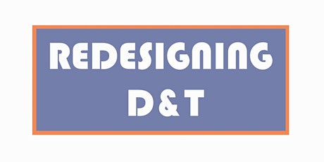 Redesigning D&T ... Talking.... Thinking - Book Launch tickets