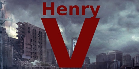 William Shakespeare's Henry V - The South Devon Players Theatre & Film Comp tickets