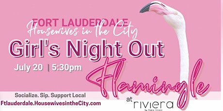 Ft Lauderdale Girl's Night Out: Flamingle at Riviera tickets