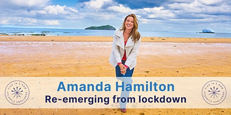 Amanda Hamilton - Re-emerging from lockdown tickets