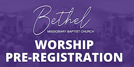 Worship Pre-Registration tickets