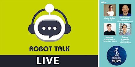 Robot Talk Live - Robots into the Wild tickets