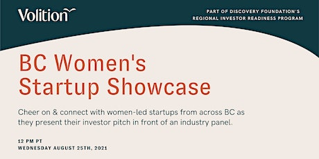Volition & Discovery Foundations Present BC Women's Startup Showcase tickets