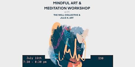 Mindful Art and Meditation Workshop with Julie K. Art! tickets