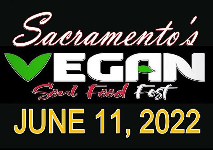 Sacramento's  Vegan Soul Food Fest 2022 image