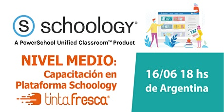 Capacitación en Plataforma Schoology - NIVEL INTERMEDIO ingressos