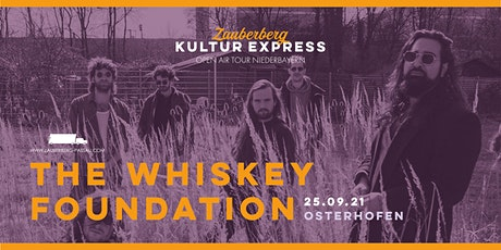 The Whiskey Foundation • Osterhofen • Zauberberg Kultur Express Tickets