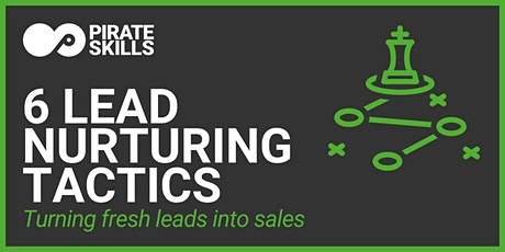 6 Lead Nurturing Tactics | Live Stream tickets