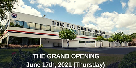 Grand Opening of  The Texas Real Estate Investment Center (Live Event) tickets