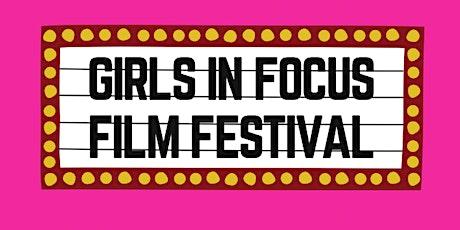 Girls Film Festival: GIF (Girls IN Focus) Film Festival 2021 tickets