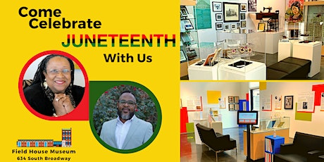 Juneteenth Celebration at the Field House Museum tickets