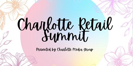 Charlotte Retail Summit tickets