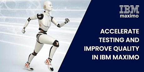 Accelerate testing and improve quality in IBM Maximo tickets