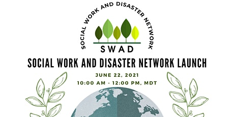Social Work and Disaster (SWAD) Network Launch tickets