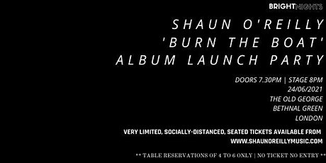 Album Launch Party: Burn The Boat tickets