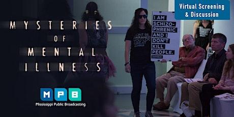 MPB Virtual Screening/Discussion on Mysteries of Mental Illness tickets