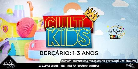 CULTOS KIDS - BERÇÁRIO ( 1 A 3 ANOS) ingressos
