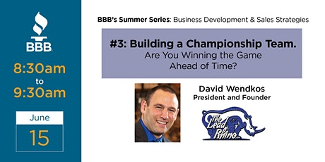 Building a Championship Team. Are You Winning the Game Ahead of Time? tickets