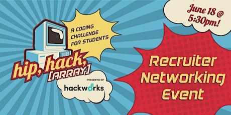 Recruiter Speed Networking - Hip, Hack, Array! Hackathon tickets