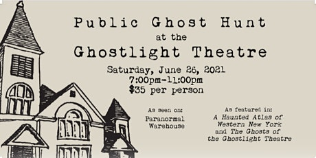 Summer Ghost Hunt at the Ghostlight Theatre tickets