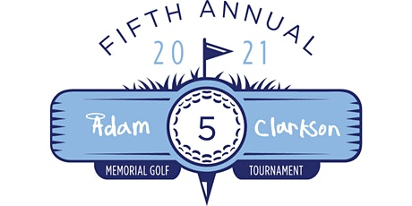 5th Annual Adam Clarkson Memorial Golf Tournament tickets