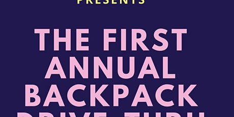 First Annual Backpack Drive Thru tickets