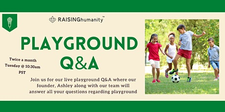 Playground Q&A tickets
