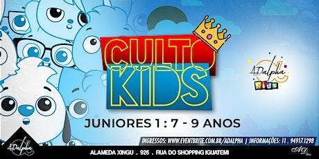 CULTO KIDS - JUNIORES I( 7 A 9 ANOS) ingressos