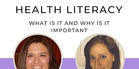 Health Literacy - What is it and Why is it important. tickets