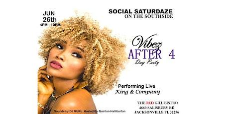 Social Saturdaze Vibez After 4 Day Party tickets