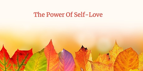 The Power of Self-Love tickets