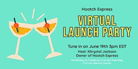 Hootch Express Virtual Launch Party billets