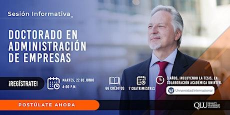 Sesión Informativa de DBA: Doctorado en Administración de Empresas boletos