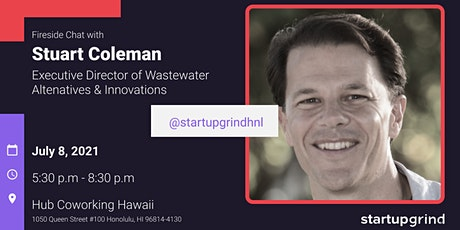 Fireside Chat with Stuart Coleman (Wastewater Alternatives & Innovations) tickets
