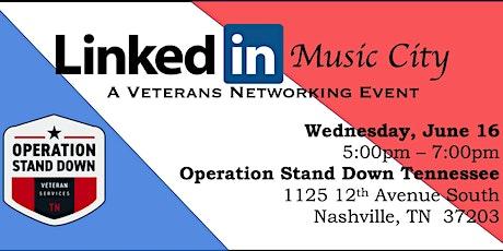 #LinkedInMusicCity A Veteran Networking Event tickets